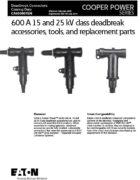 600A-15kV-&-25kV-Deadbreak-Accessories,-Tools,-&-Replacement-Parts_CA650007EN-1